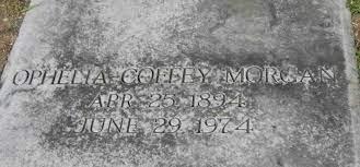 Ophelia Coffey Morgan (1894-1974) - Find A Grave Memorial