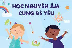 Học liệu dạy bé tập viết nguyên âm Tiếng Anh (3 - 6 tuổi)