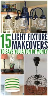 Adding A Light Fixture To A Room 15 Light Fixture Makeovers To Save You A Ton Of Money