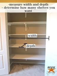 i settled on 4 new shelves plus the original one already in the closet i chose to leave the original shelf and the clothes rod hardware in the closet
