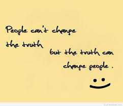 People Change Truth
