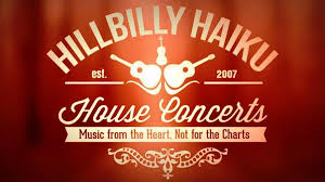 House Music Charts 2007 Hillbilly Haiku House Show Dec 7 2019 6 00pm