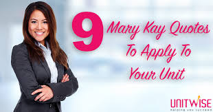 Mary Kay Quotes Simple 48 Mary Kay Quotes To Apply To Your Unit Unitwise Business