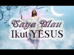 Hasil gambar untuk gambar mengikuti yesus