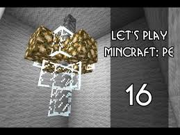 minecraft pe let s play episode 16 chandelier lighting