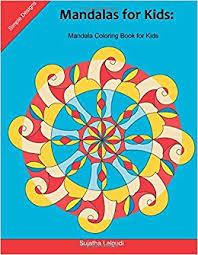 mandalas for kids mandala coloring book for kids 25 elegant simple and bold mandalas for beginners big mandalas to color for relaxation easy book