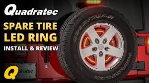 How To Install Wheel Ring Lights Quadratec Spare Tire Led Brake Light Ring Install Review For 2007 2018 Jeep Wrangler Jk