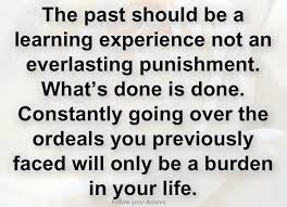 Learn From The Past Quotes Best 48 Best Quotes Sayings About Experience