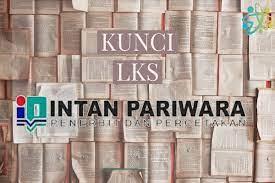 Berikut ini adalah link download Kunci Jawaban Pr Lks Intan Pariwara Kelas 10 Semester 2 2020