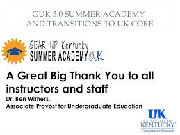 Summer Thank You Gear Up Kentucky 3 0 Summer Academy Uk Thank You To Instructors And