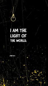I Am The Light Then Spake Jesus Again Unto Them Saying I Am The Light Of