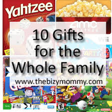 10 gifts for the whole family