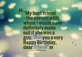 Birthday Wishes For Best Friend Female Quotes Gorgeous Most Beautiful Friend Birthday Quotes Famous Sayings S On Awesome