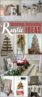 Rustic Christmas Decorations 551 Best Natural Rustic Country Christmas Images On Pinterest