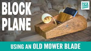 <b>Block Plane</b> using Old Mower Blade - YouTube