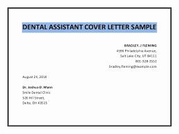 Dental Assistant Resume Examples New Sample Cover Letter Dental