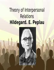 Peplau and imogene King.ppt - Theory of Interpersonal Relations Hildegard E  Peplau Free Powerpoint Templates Page 1 Hildegard E Peplau Born in Reading  | Course Hero