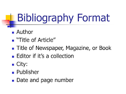 Bibliography Format Author Title Of Article Ppt Download