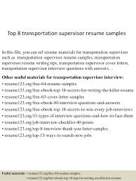 Transportation Resume Examples Top 8 Transportation Supervisor Resume Samples