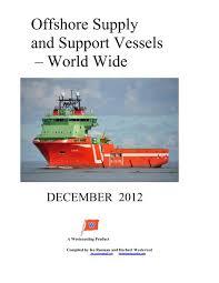 Com tradição de comércio no bairro que mais cresce em florianópolis. Offshore Supply And Support Vessels World Wide