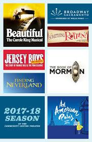 Sacramento Community Center Theater Seating Chart Broadway Sacramento 2017 2018 By California Musical Theatre