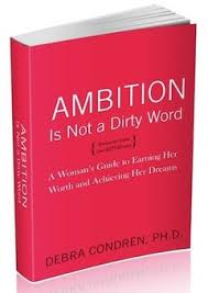 few things that can change your life make you a better person ambition is not a dirty word a w s guide to earning her worth and achieving