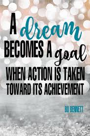 "Goal Quotes Inspirational Quotes about Work ""A dream becomes a goal when 36"