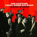The Exciting Terry Gibbs Big Band/Swing Is Here!