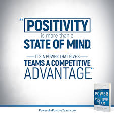 Sharables The Power Of A Positive Team
