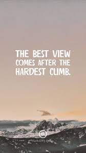 view comes after the hardest climb ...