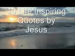 Jesus Inspirational Quotes Adorable 48 Life Inspiring Quotes By Jesus Christ YouTube