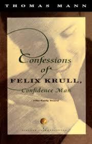 buddenbrooks by thomas mann com confessions of felix krull confidence man