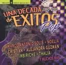 Decada de Exitos: Pop 1990-2002 [CD & DVD]