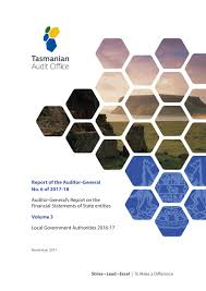 Financial Report Cover Page Local Government Authorities 2016 17 Tasmanian Audit Office