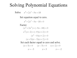 6 4 factoring and solving polynomial equations ppt