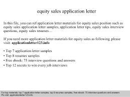 equity sales application letter in this file you can ref application letter materials for equity equity trader cover letter