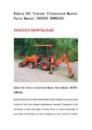 kubota b21 tractor illustrated master parts manual instant kubota b21 tractor illustrated masterparts manual instant instant kubota b21 tractor illustrated master pa