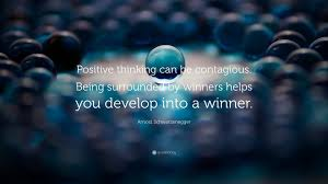 positive quotes quotefancy positive quotes positive thinking can be contagious being surrounded by winners helps you