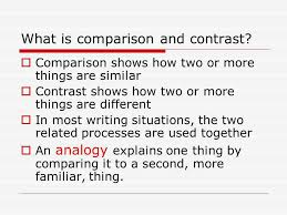 comparison and contrast writing ppt video online what is comparison and contrast