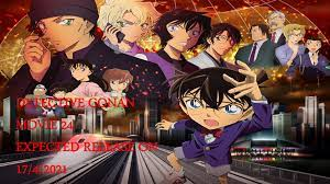 DETECTIVE CONAN MOVIE 24 RELEASE COMING ON 17/4/2021 HOPEFULLY | Conan movie,  Detective conan, Conan