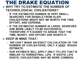 3 the drake equation why try to estimate the number of technological civilizations