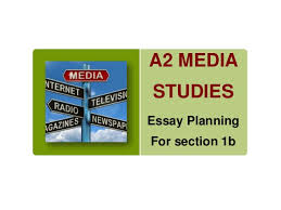 a media studies powerpoint essay layout b a2 media studies essay planning for section 1b
