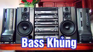 Nghe Thử Dàn Loa Kenwood A97 Và Cái Kết | Nhạc Test Loa Bass Khủng Âm Thanh  Chất Lượng Cao - YouTube