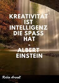 Kreativität Ist Intelligenz Die Spaß Hat Albert Einstein Robin