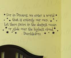 Harry Potter Dreams Quote Best of Dumbledore Harry Potter Girl Or Boy Room Kid Baby Nursery