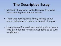  mugs shot  thesis statements  homework  the descriptive essay my family has always looked forward to leaving florida during hot summer months
