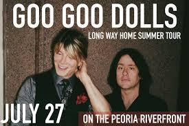 Bud Light Concert Series 2017 Peoria Il Goo Goo Dolls Long Way Home Summer Tour 2017 Tickets
