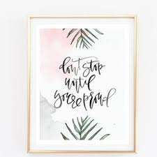 >shop tumblr bedroom on wanelo dont stop until youre proud typographic print quote art print wa