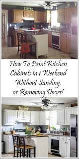 how to paint kitchen cabinets without sanding unbelievable design 21 best 10 repainting kitchen cabinets ideas