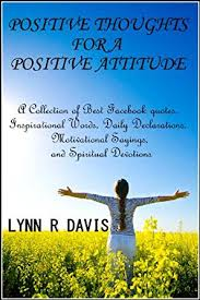 Spirituality Quotes New Positive Thoughts For A Positive Attitude A Collection Of Best